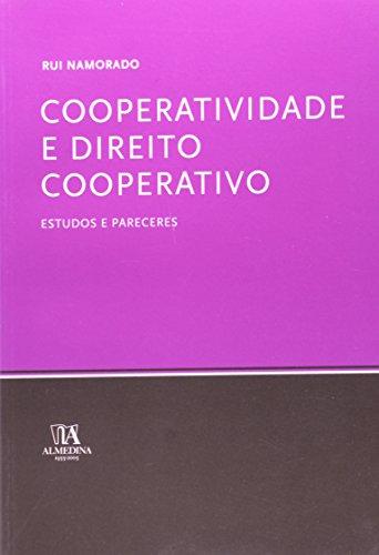 Cooperatividade e Direito Cooperativo, estudos e pareceres, livro de Rui Namorado