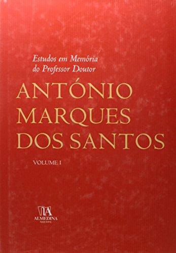 Estudos em Memória do Professor Doutor António Marques dos Santos, Volume I, livro de Coordenadores Profs. Drs. : Dário Moura Vicente, Luís de Lima Pinheiro, Jorge Miranda