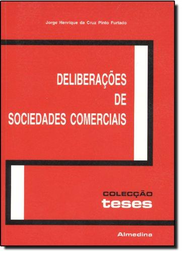 Deliberações de Sociedades Comerciais, livro de Jorge Henrique da Cruz Pinto Furtado