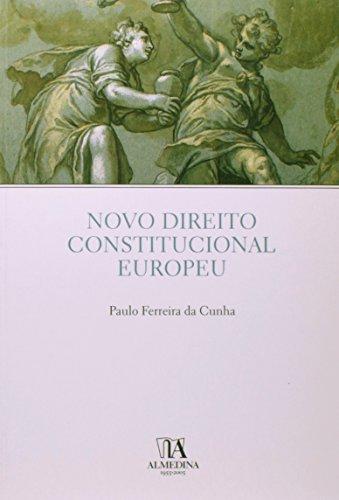 Novo Direito Constitucional Europeu, livro de Paulo Ferreira da Cunha
