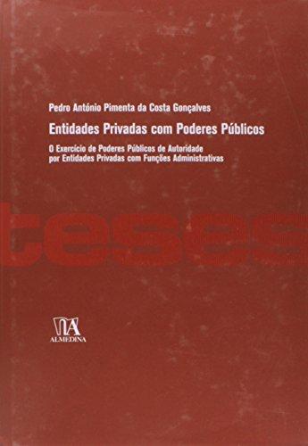 Entidades Privadas com Poderes Públicos, livro de Pedro Gonçalves