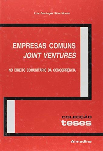 Empresas Comuns (Joint Ventures), no Direito Comunitário da Concorrência, livro de Luís Silva Morais