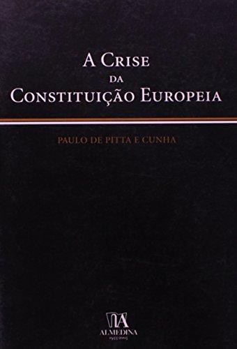 A Crise da Constituição Europeia, livro de Paulo de Pitta e Cunha