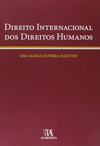 Direito Internacional dos Direitos Humanos, livro de Ana Maria Guerra Martins