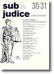 Sub Judice 30 ? 31 - 25 de Abril: A Revolução na Justiça, livro de Vários