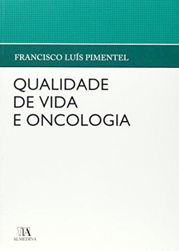Qualidade de Vida e Oncologia, livro de Francisco Luís Pimentel