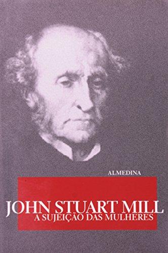 A Sujeição das Mulheres, livro de John Stuart Mill