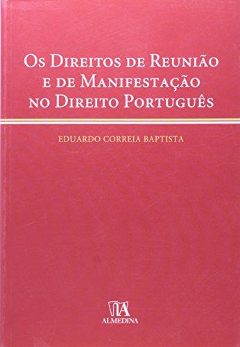 Os Direitos de Reunião e de Manifestação no Direito Português, livro de Eduardo Correia Baptista