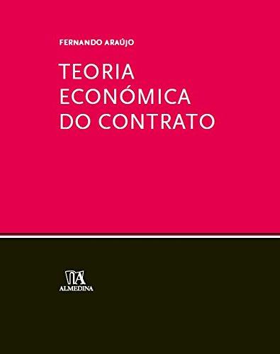 Teoria Económica do Contrato, livro de Fernando Araújo
