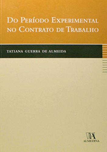 Do Período Experimental no Contrato de Trabalho, livro de Tatiana Guerra de Almeida
