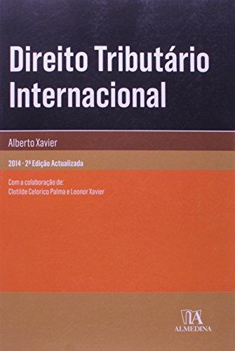 Direito Tributário Internacional, livro de Alberto Xavier   Colaboração de: Clotilde Celorico Palma e Leonor Xavier