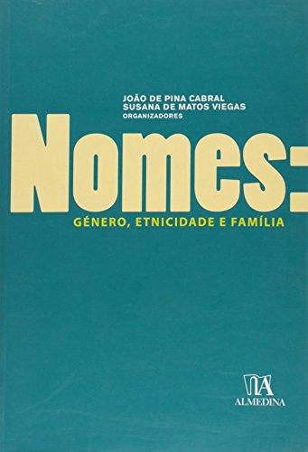 Nomes: Género, Etnicidade e Família, livro de Organizadores: João de Pina Cabral | Susana de Matos Viegas