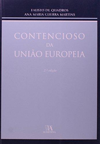 Contencioso da União Europeia, livro de Fausto de Quadros, Ana Maria Guerra Martins