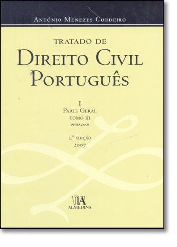 Tratado de Direito Civil Português I - Parte Geral Tomo III - Edição Cartonada, livro de António Menezes Cordeiro