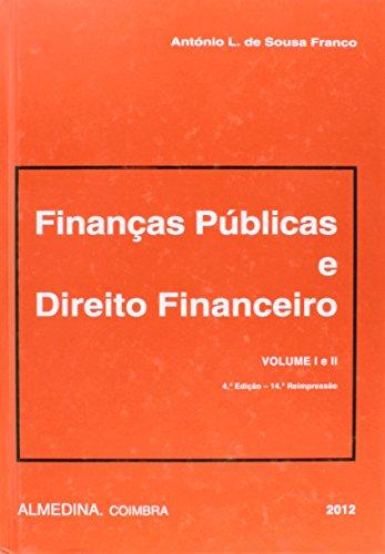 Finanças Públicas e Direito Financeiro - Volume I e II, livro de António L. de Sousa Franco