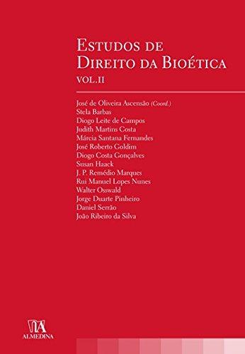 Estudos de Direito da Bioética - Vol. II, livro de Coordenador José de Oliveira Ascensão, APDI - Associação Portuguesa de Direito Intelectual