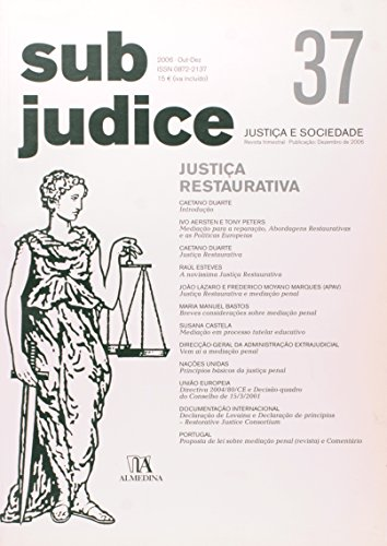 Sub Judice 37 - Justiça Restaurativa, livro de Vários