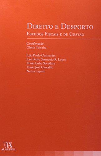Direito e Desporto - Estudos Fiscais e de Gestão, livro de Coordenação: Glória Teixeira