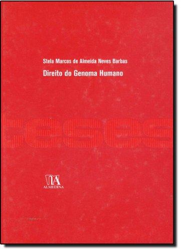 Direito do Genoma Humano, livro de Stela Marcos de Almeida Neves Barbas