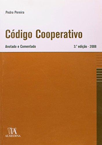 Código Cooperativo - Anotado e Comentado, livro de Pedro Pereira