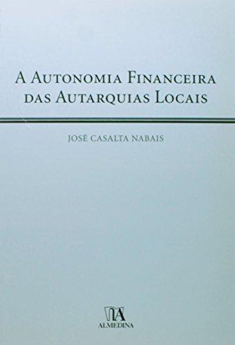 A Autonomia Financeira das Autarquias Locais, livro de José Casalta Nabais