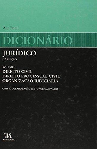 Dicionário Jurídico - Volume I, livro de Ana Prata