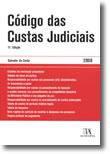 Código das Custas Judiciais - 2008, livro de Salvador da Costa