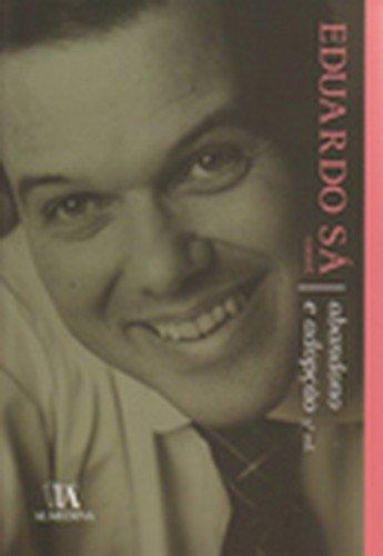 Abandono e Adopção, livro de Maria Clara Sottomayor, Eduardo Sá (Organização)