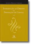 Introdução ao Direito da Prestação de Contas, livro de António Menezes Cordeiro