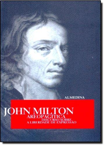 Areopagítica - Discurso sobre a liberdade de expressão, livro de John Milton
