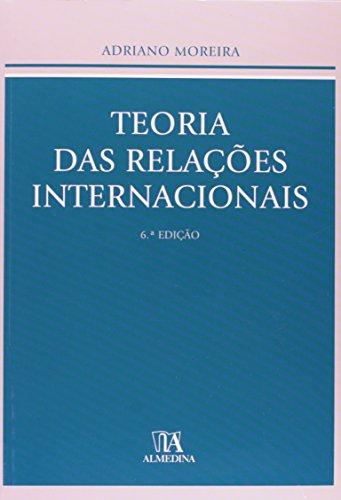 Teoria das Relações Internacionais, livro de Adriano Moreira