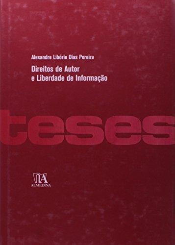 Direitos de Autor e Liberdade de Informação, livro de Alexandre Dias Pereira