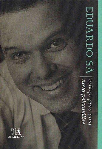 Esboço para uma Nova Psicanálise, livro de Eduardo Sá