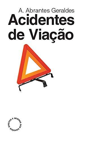 Acidentes de Viação, livro de António Santos Abrantes Geraldes