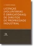 Licenças (Voluntárias e Obrigatórias) de Direitos de Propriedade Industrial, livro de J. P. Remédio Marques