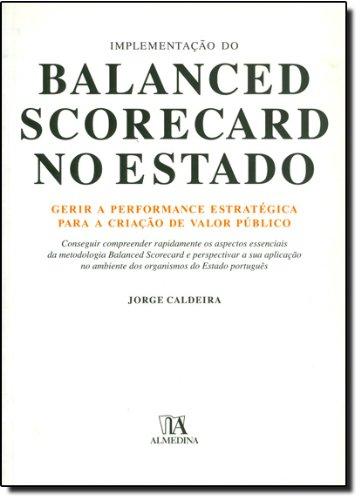 Implementação do Balanced Scorecard no Estado, livro de Jorge Caldeira