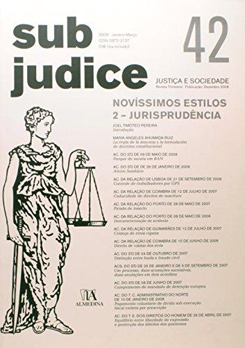 Sub Judice 42 - Novíssimos Estilos, 2 - Jurisprudência, livro de António Menezes Cordeiro