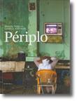 Périplo, livro de Miguel Portas, Camilo Azevedo