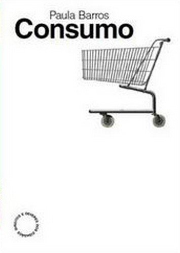 Consumo, livro de Paula Barros