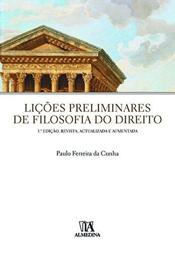 Lições Preliminares de Filosofia do Direito, livro de Paulo Ferreira da Cunha