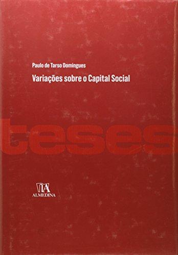 Variações sobre o Capital Social, livro de Paulo de Tarso Domingues