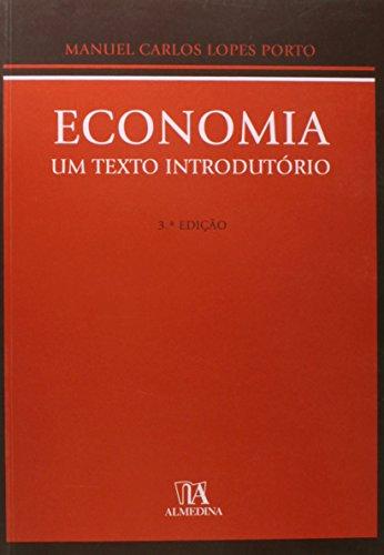Economia: Um Texto Introdutório, livro de Manuel Carlos Lopes Porto