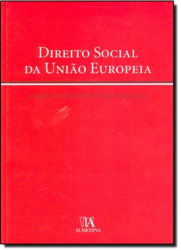 Direito Social da União Europeia, livro de Maria do Rosário Palma Ramalho