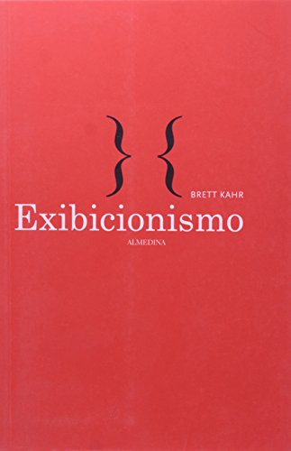 Exibicionismo, livro de Brett Kahr