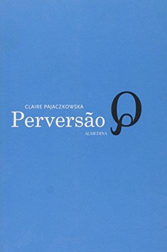 Perversão, livro de Claire Pajaczkowska