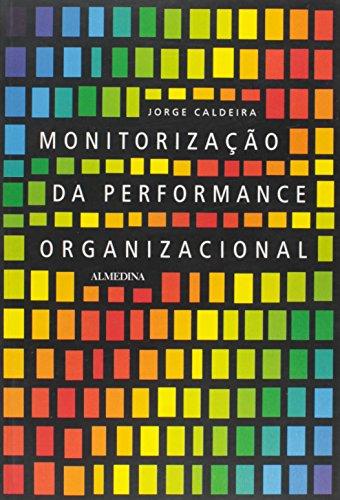 Monitorização da Performance Organizacional, livro de Jorge Caldeira