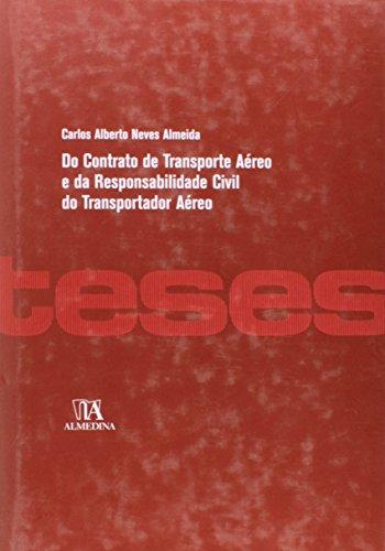 Do Contrato de Transporte Aéreo e da Responsabilidade Civil do Transportador Aéreo, livro de Carlos Alberto Neves Almeida