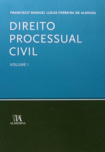 Direito Processual Civil Volume I, livro de Francisco Manuel Lucas Ferreira de Almeida