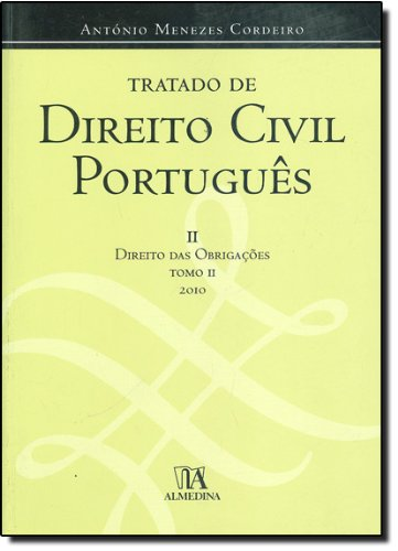 Tratado de Direito Civil Português II - Direito das Obrigações Tomo II, livro de António Menezes Cordeiro