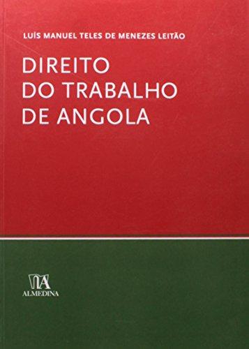 Direito do Trabalho de Angola, livro de Luís Manuel Teles de Menezes Leitão